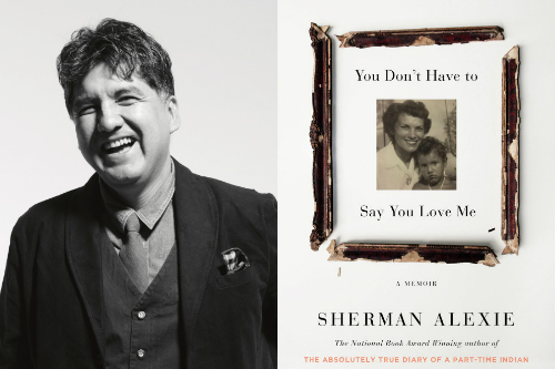 Image result for sherman alexie you don't have to say you love me