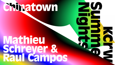 KCRW Summer Nights with DJs Raul Campos + Mathieu Schreyer