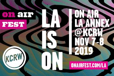 On Air Fest 2019: LA Annex