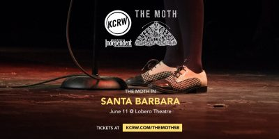 CANCELLED: KCRW and the Santa Barbara Independent present The Moth Mainstage