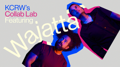 KCRW's Collab Lab featuring Wajatta