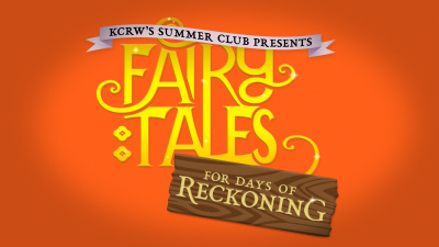 Fairytales For Days of Reckoning with Special Guest Steve Chiotakis