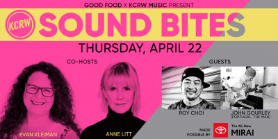 KCRW's Sound Bites with Roy Choi & John Gourley