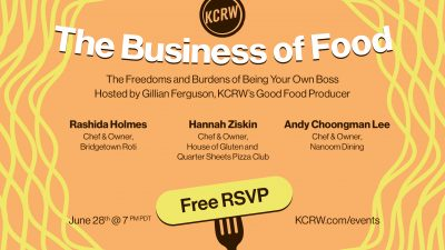 The Business of Food: The Freedoms and Burdens of Being Your Own Boss