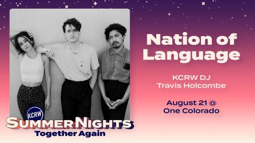 Summer Nights at One Colorado with Nation of Language and Travis Holcombe