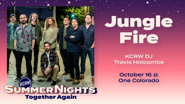 Jungle Fire Band photo with text detailing their participation at KCRW's Summer Nights on Oct 16 with KCRW DJ Travis Holcombe