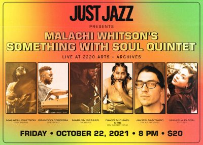 Just Jazz Presents Malachi Whitson's Something with Soul Quintet